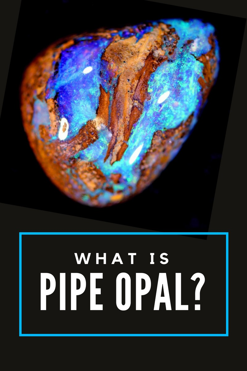 What is pipe opal