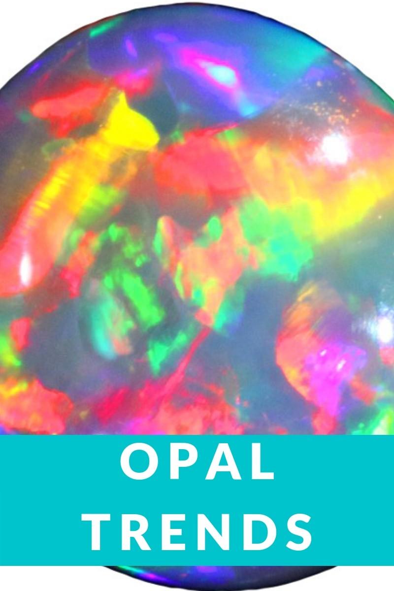 opal trends