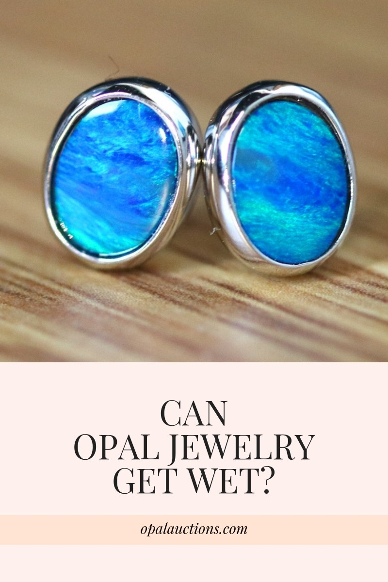 Can Opal Jewelry get wet