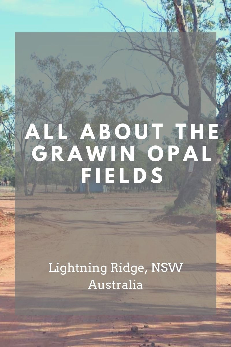 All About the Grawin Opal fields