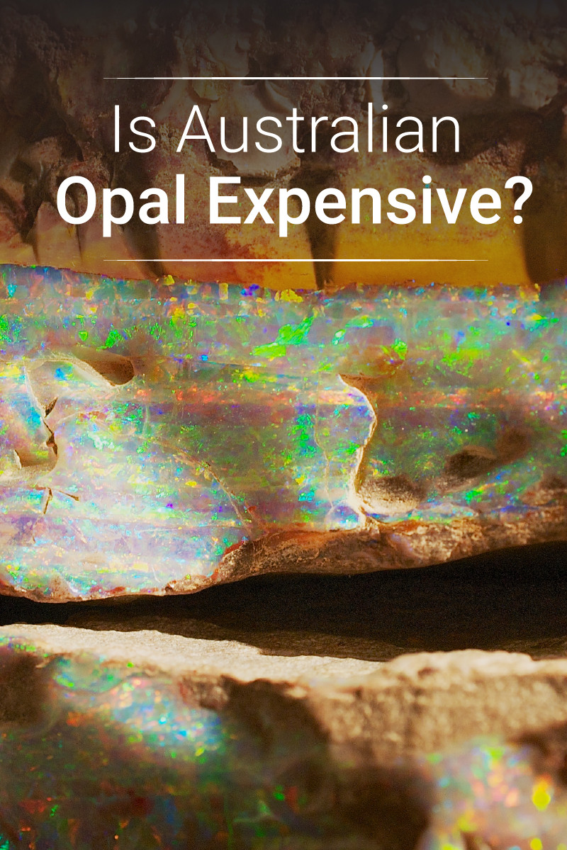 Is Australian Opal Expensive