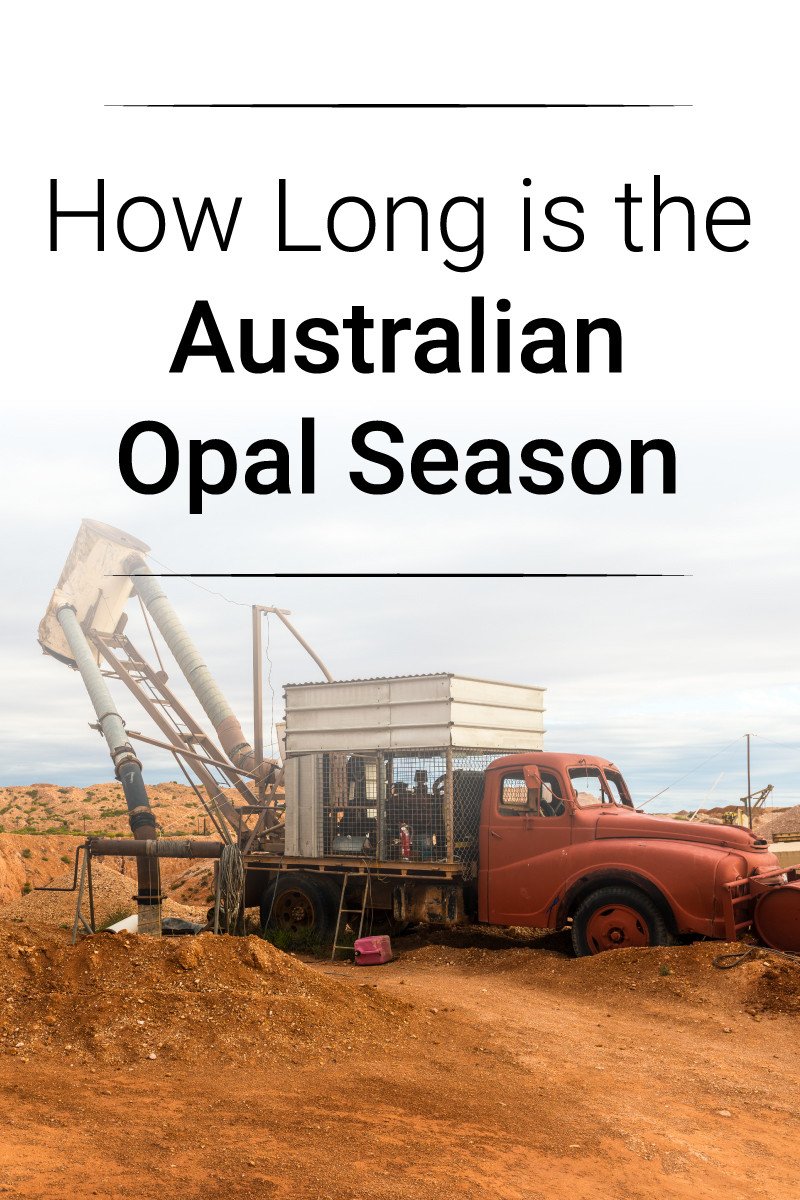 How Long is The Australian Opal Season