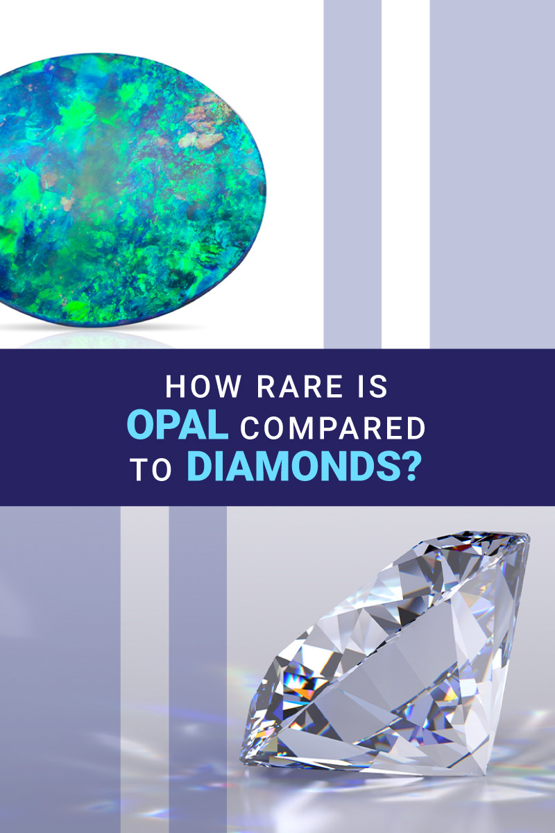 how rare is opal compared to diamond