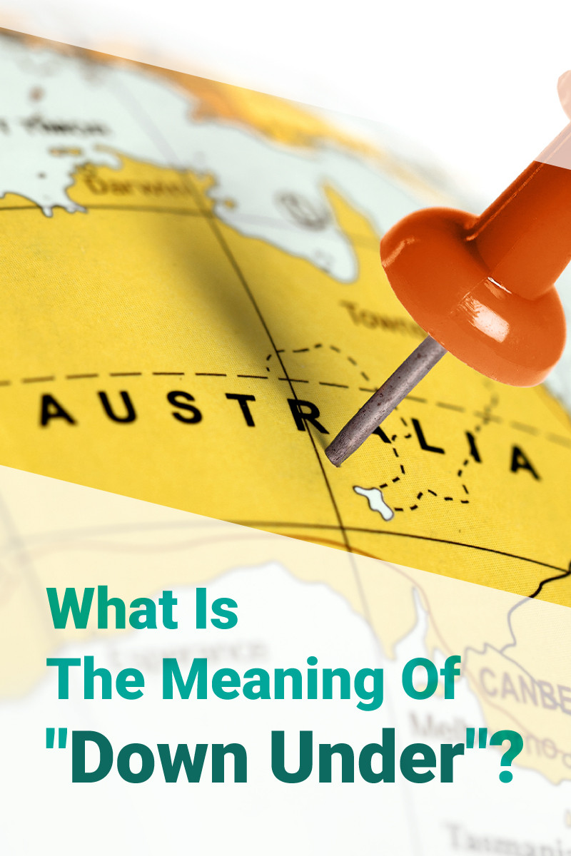 What Is The Meaning Of Down Under