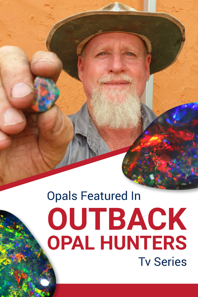 Opals Featured In Outback Opal Hunters TV Series