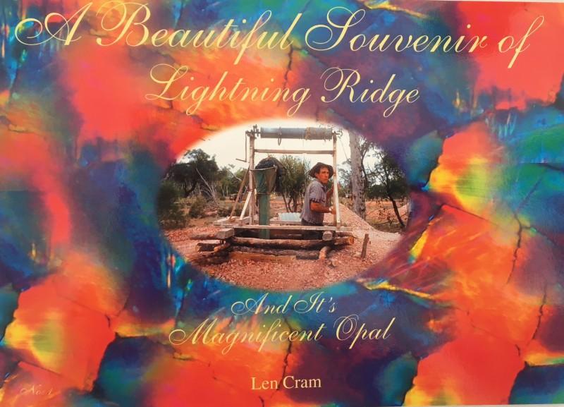A Beautiful Souvenir of Lightning Ridge author Len Cram