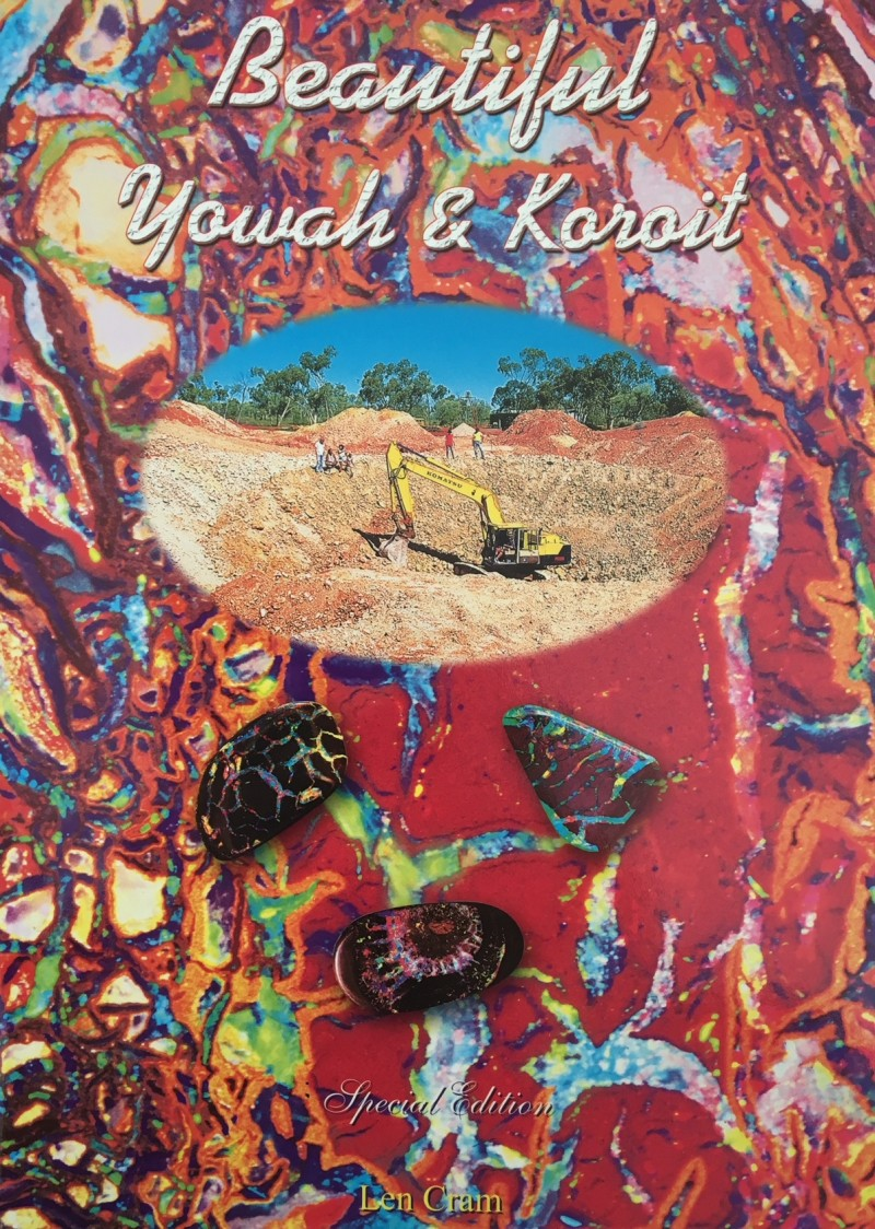 Beautiful Yowah & Koroit  Special Edition author Len Cram