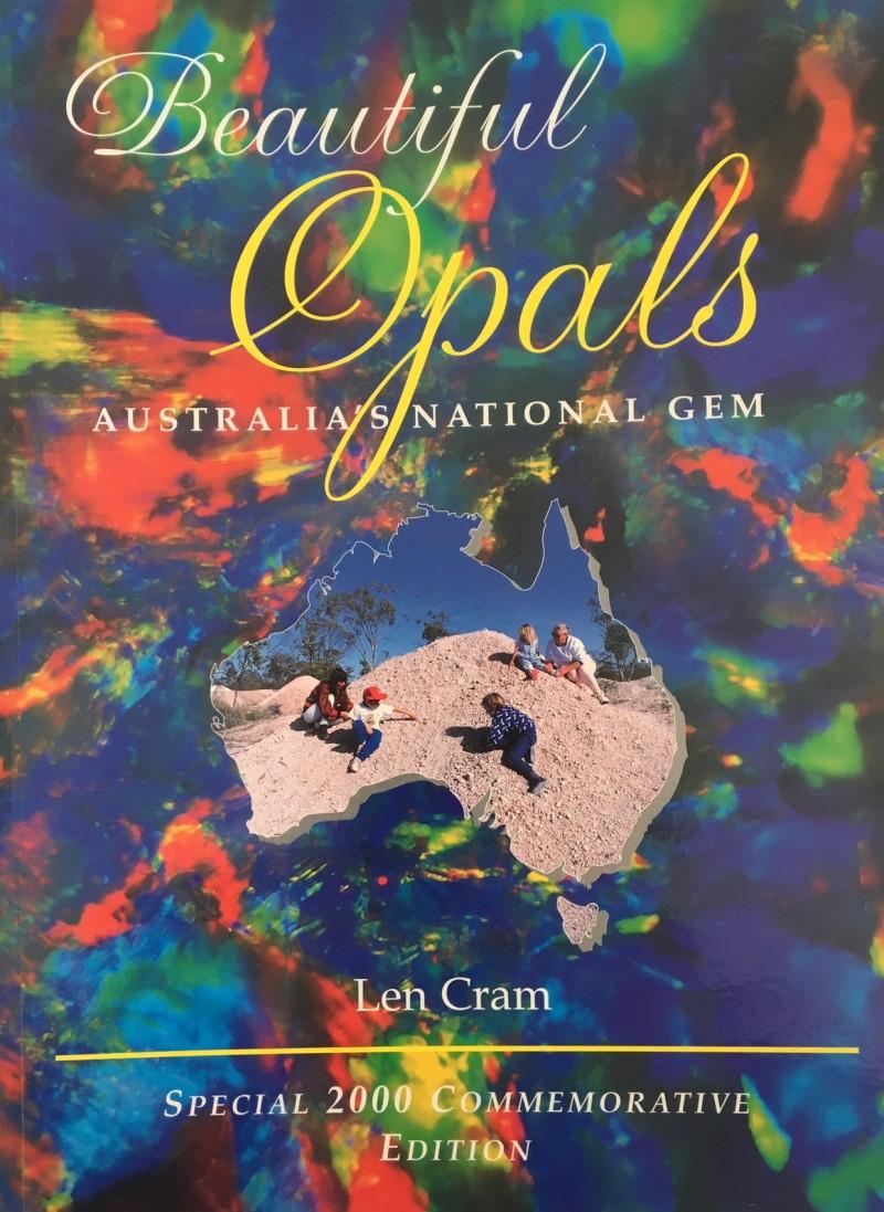Beautiful Opals Australia's National Gem author Len Cram