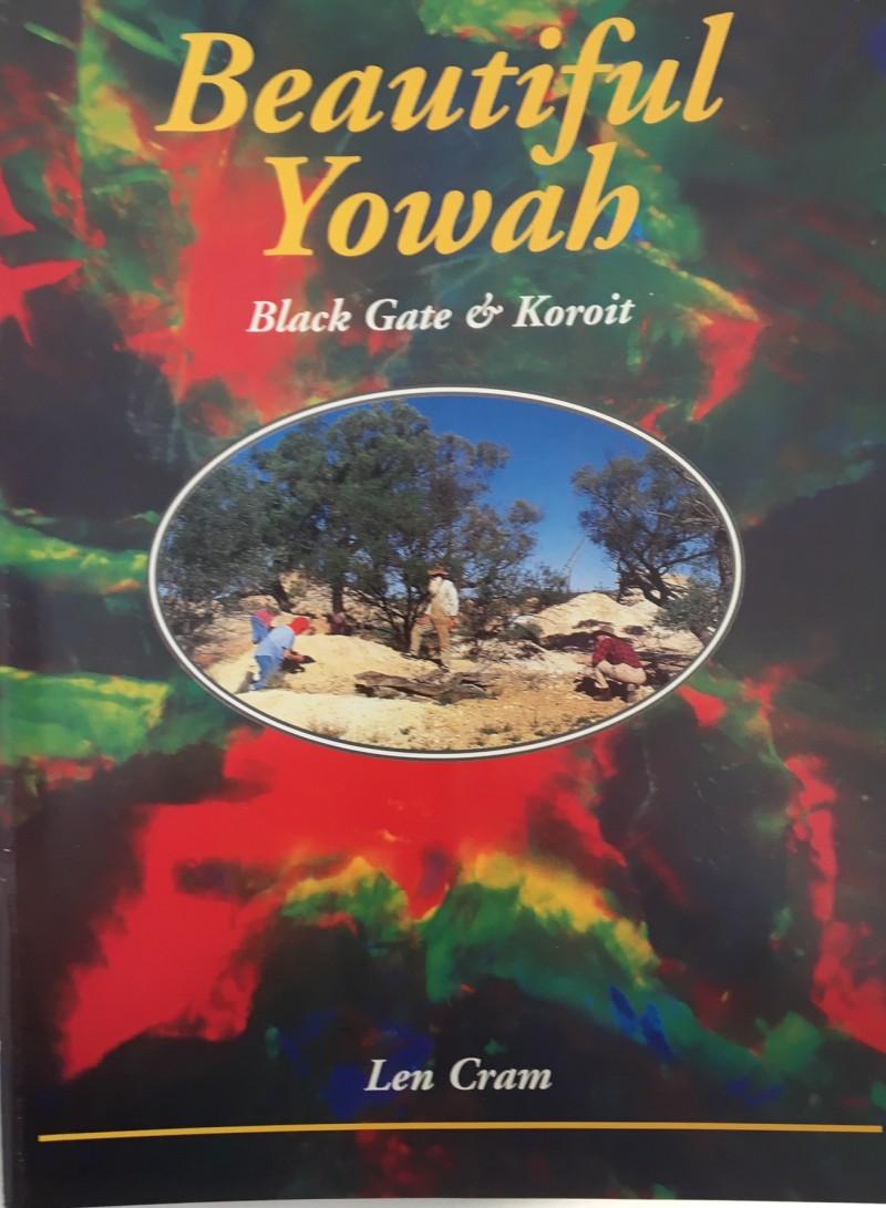 Beautiful Yowah , Blackgate & Koroit author Len Cram