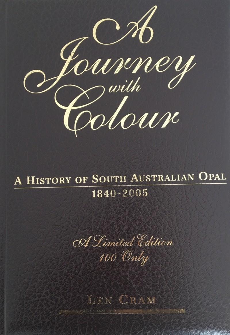 Leather - A Journey with Colour , South Australia , Volume 3 author Len Cra