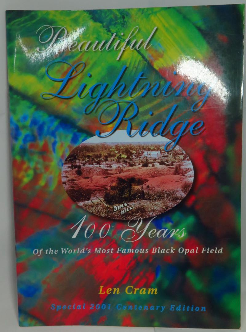 Beautiful Lightning Ridge 100 Years Special 2001 Edition
